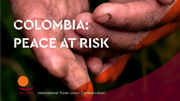 Image for ITUC Colombia: Peace at Risk – November 2019
